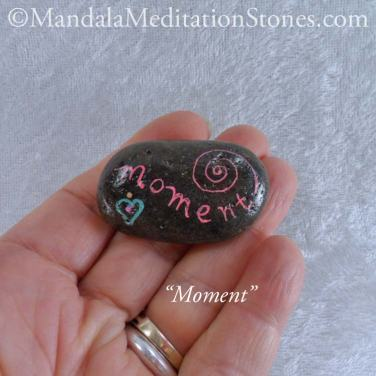 Moment - Mindfulness Stone - Hand Painted Stone - The Mandala Lady