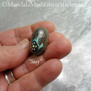 Stay - Mindfulness Stone - Hand Painted Stone - The Mandala Lady